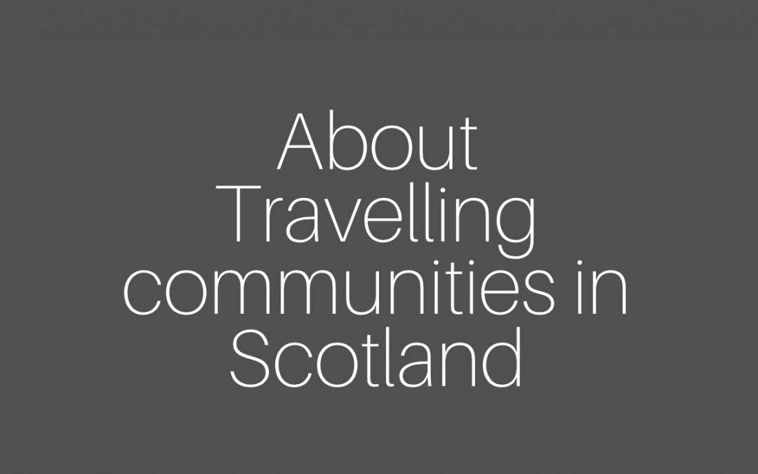 Travelling communities in Scotland